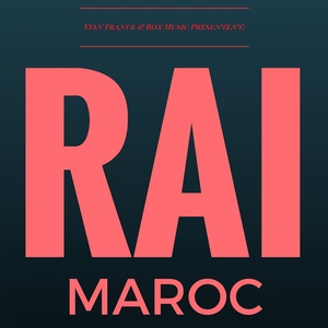 Rai Maroc | Cheb Kader