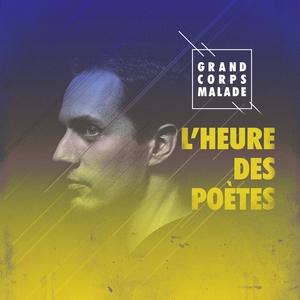 L'heure des poètes | Grand Corps Malade