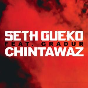 Chintawaz | Seth Gueko