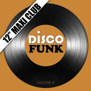 "Disco Funk, Vol. 5 (12"" Maxi Club) [Remastered] | One Way"