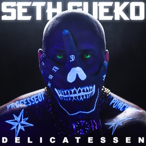 Delicatessen | Seth Gueko