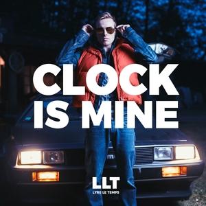 Clock Is Mine | Lyre le temps