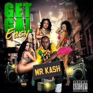 Get Gal Easy | Mr. Kash