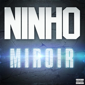 Miroir | Ninho