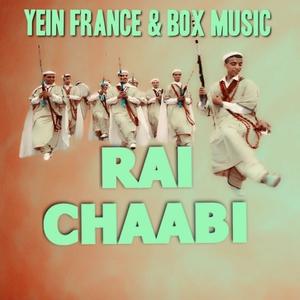 Rai Chaabi | Cheb Kader