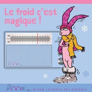 Le froid c'est magique !   Carole Cheysson