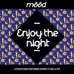Mood: Enjoy the Night | Lyre le temps