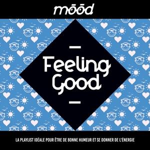 Mood: Feeling Good | Sweatshop