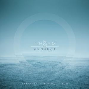 Infinity Rising Sun | ILHAAM Project