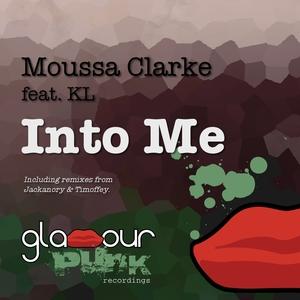 Into Me (Remixes)   Moussa Clarke