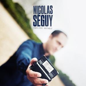 Équilibre instable | Nicolas Séguy