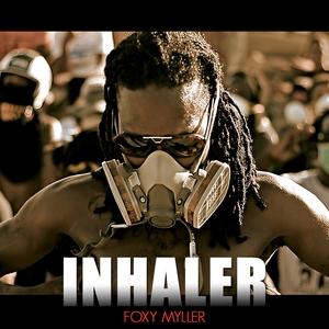 Inhaler   Foxy Myller