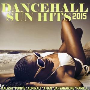 Dancehall Sun Hits 2015   Dj Fly