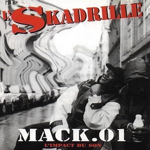 Mack 01 | L'Skadrille