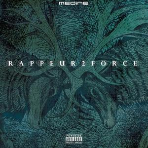 Rappeur 2 force | Medine