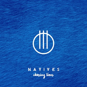 Chasing Lions | Natives