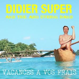 Vacances à vos frais | The Aro String Band