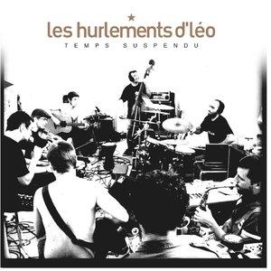 Temps suspendu | Les Hurlements D'Léo