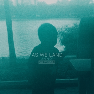 As We Land | Unno