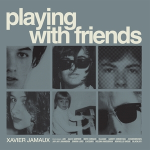 Playing with Friends | Xavier Jamaux