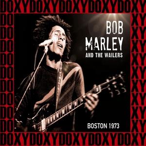 Paul's Mall, Boston, July 11th, 1973 | Bob Marley
