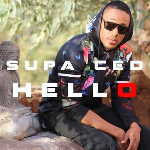 Hello | Supa Ced