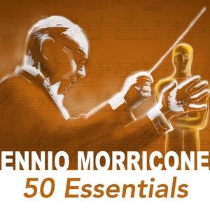 50 Essentials | Ennio Morricone