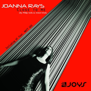 Close to Me   Joanna Rays