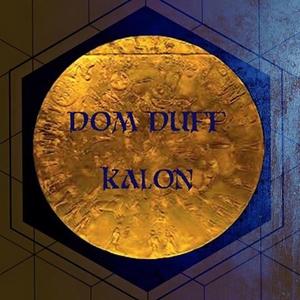 Kalon | Dom Duff