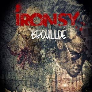 Brouilldé | Iron Sy