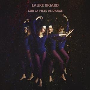 Sur la piste de danse | Laure Briard