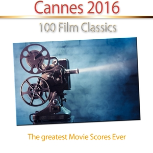 Cannes 2016 - 100 Film Classics | Hollywood Pictures Orchestra