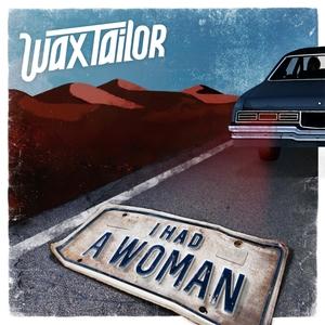 I Had a Woman | Wax Tailor