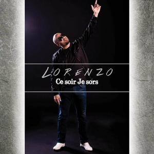 Ce soir je sors | Lorenzo