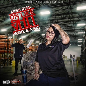 On Like Shit | Miss Riss