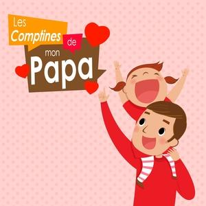 Les comptines de mon papa | Olivier Perrin