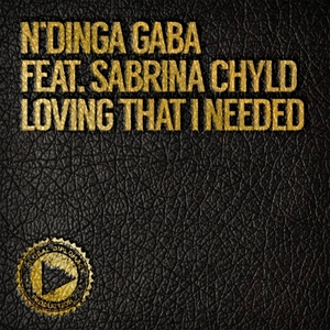 Loving That I Needed | N'dinga Gaba