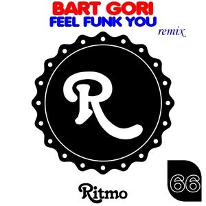 Feel Funk You   Bart Gori