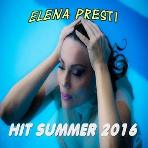 Hit Summer 2016 | Elena Presti