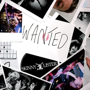 Wanted | Skinny Lister