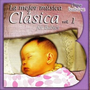 La Mejor Música Clásica for Babies, Vol. 1 | Jorge Pascuale