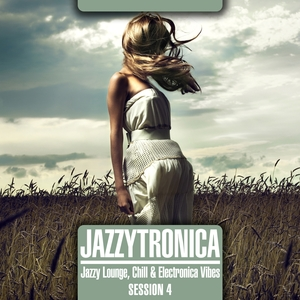Jazzytronica (Jazzy Lounge, Chill & Electronica Vibes) Session 4 | Atmospherical 45