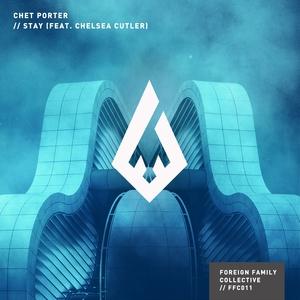 Stay | Chet Porter