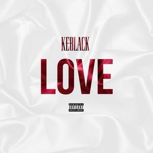 Love | KeBlack