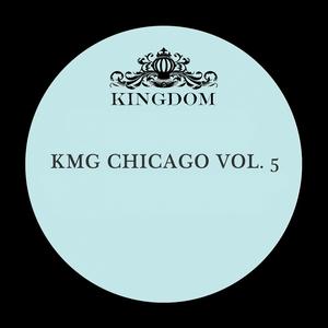 KMG Chicago, Vol. 5 | Sonic Natives