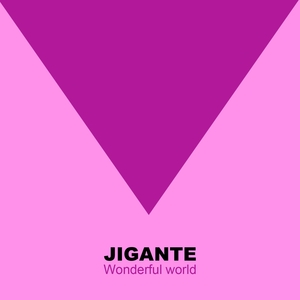 Wonderful World | Jigante