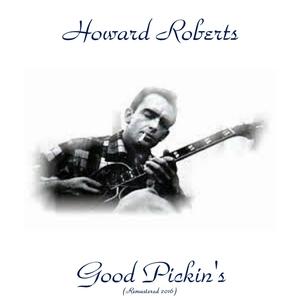 Good Pickin's   Howard Roberts