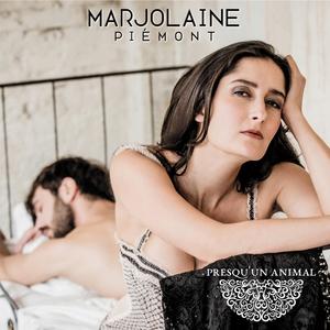 Presqu'un animal | Marjolaine Piémont