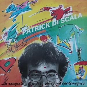 La rougeole... Et autres chansons épidémiques   Patrick Di Scala