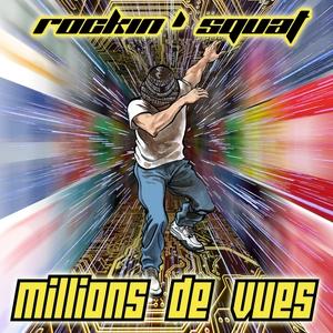 Millions de vues | Rockin' Squat